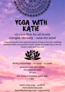 Vinyasa Flow Yoga with Katie @ Jacksons Lane Arts Centre