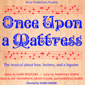 Once Upon A Mattress @ Upstairs At The Gatehouse